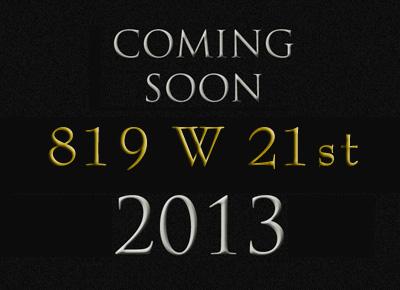 819 W 21st Street coming Soon