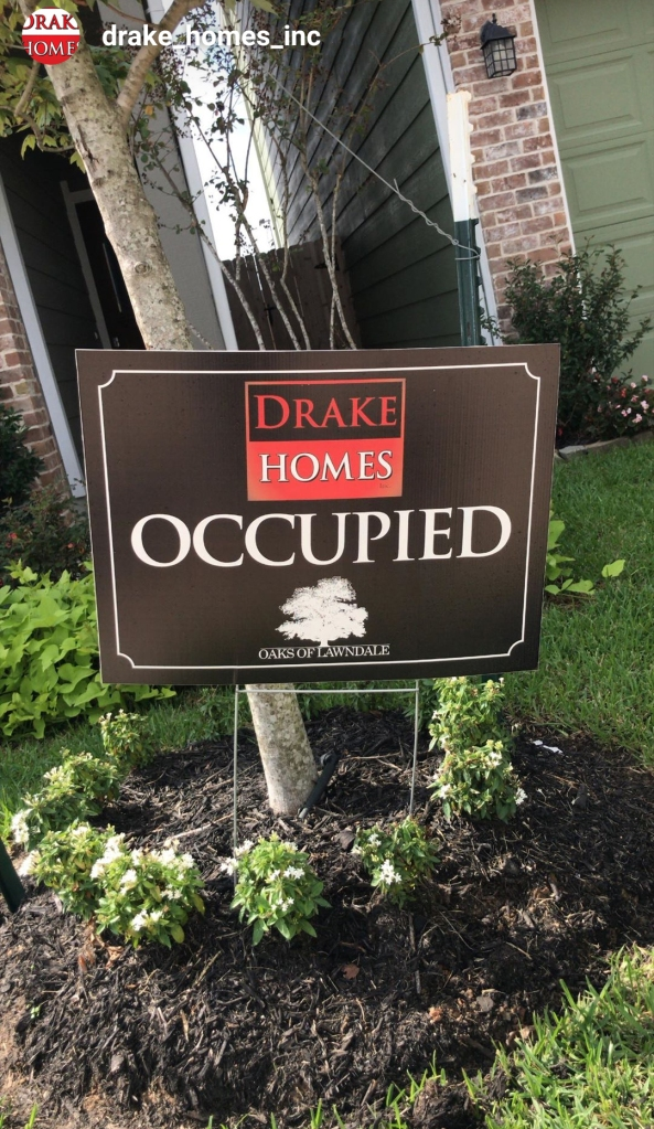 Drake Homes Inc. Occupied Sign